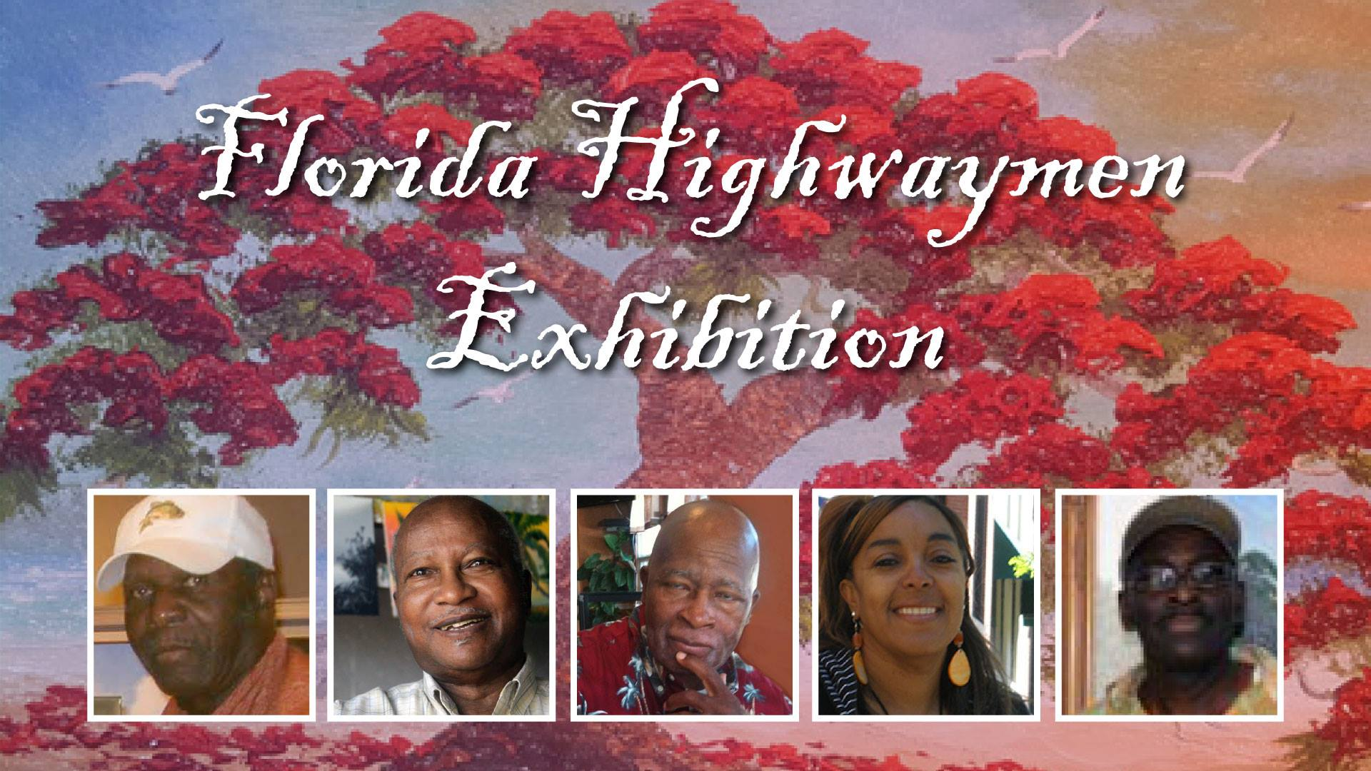 Florida's Original and 2nd Generation Highwaymen Artists